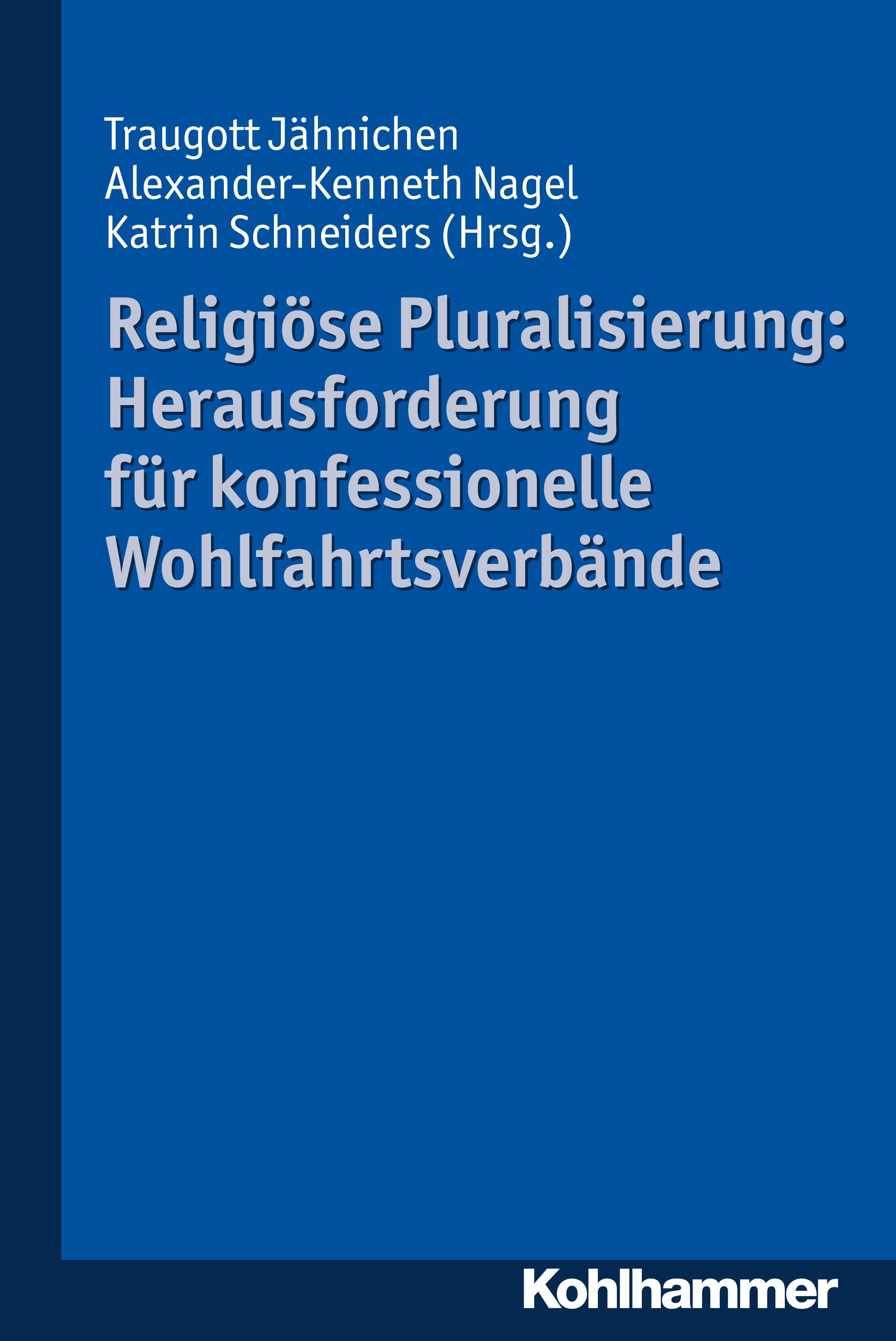 Religiöse Pluralisierung: Herausforderung für konfessionelle W... 9783170303140