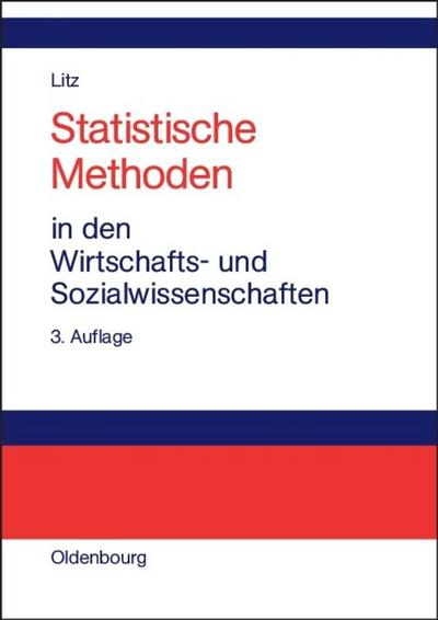 Statistische Methoden in den Wirtschafts- und Sozialwissenschaften