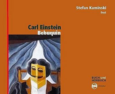 Bebuquin oder Die Dilettanten des Wunders, 2 Audio-CDs
