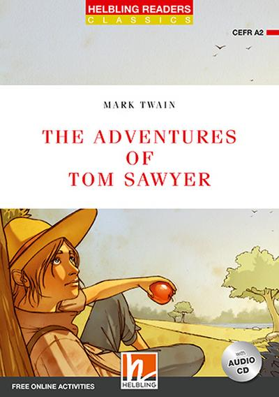 The Adventures of Tom Sawyer, mit 1 Audio-CD: Helbling Readers Red Series / Level 3 (A2) (Helbling Readers Classics)