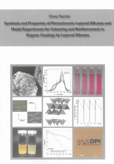 Synthesis and Properties of Photochromic Layered Silicates and Model Experiments for Colouring and Reinforcement in Organic Coatings by Layered Silicates