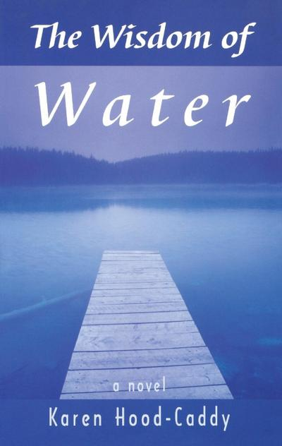 The Wisdom of Water