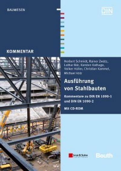 Ausführung von Stahlbauten