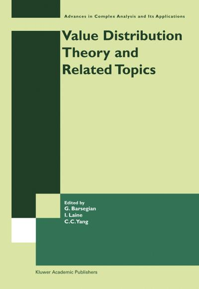 Value Distribution Theory and Related Topics