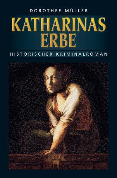 Katharinas Erbe