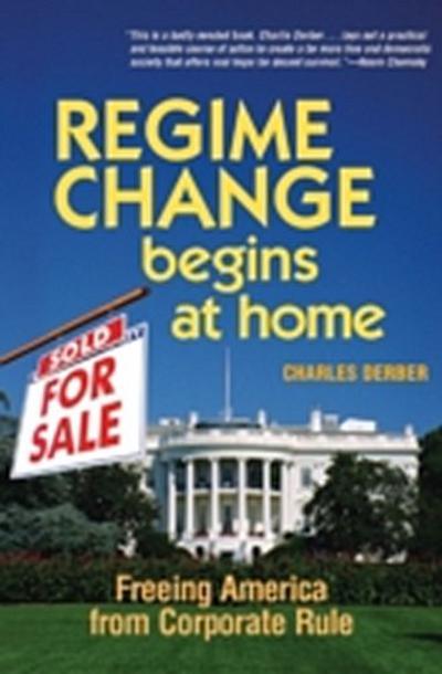Regime Change Begins at Home