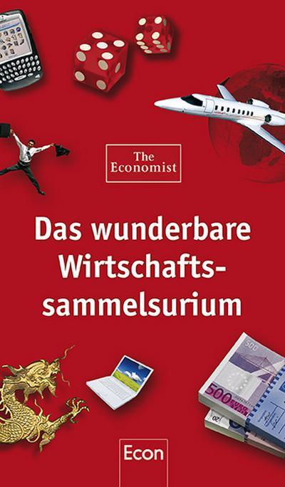 Das wunderbare Wirtschaftssammelsurium - Econ - Gebundene Ausgabe, Deutsch, , Hrsg.: The Economist, Hrsg.: The Economist