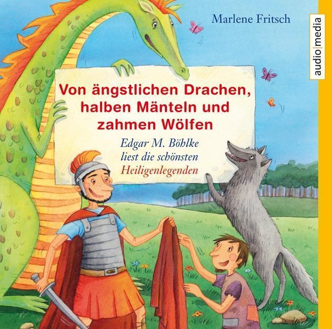 Von ängstlichen Drachen, halben Mänteln und zahmen Wölfen Marlene Fritsch
