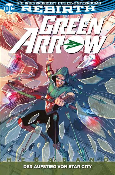 Green Arrow, Serie 2 - Der Aufstieg von Star City. Megaband.2