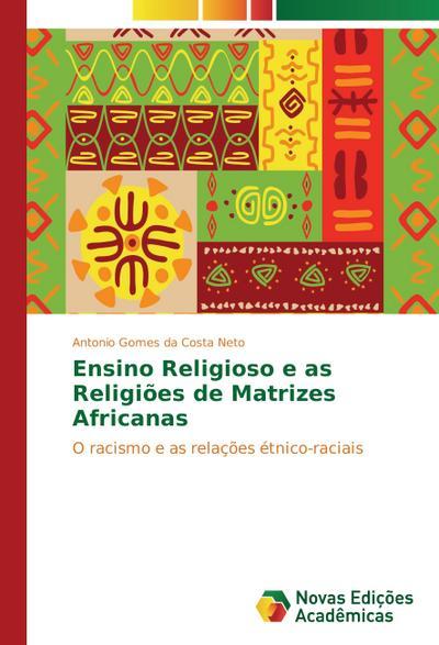 Ensino Religioso e as Religiões de Matrizes Africanas