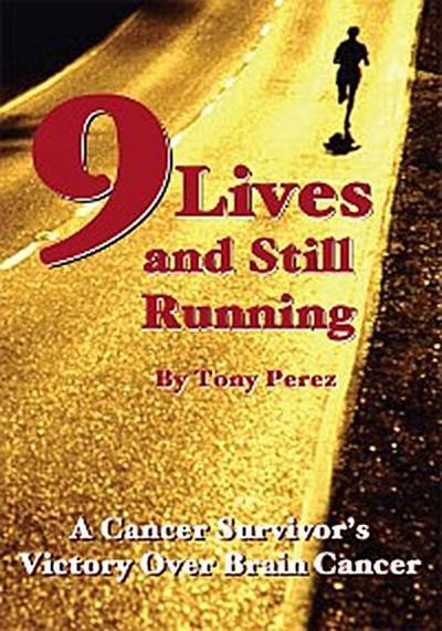 Nine Lives and Still Running