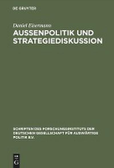 Außenpolitik und Strategiediskussion