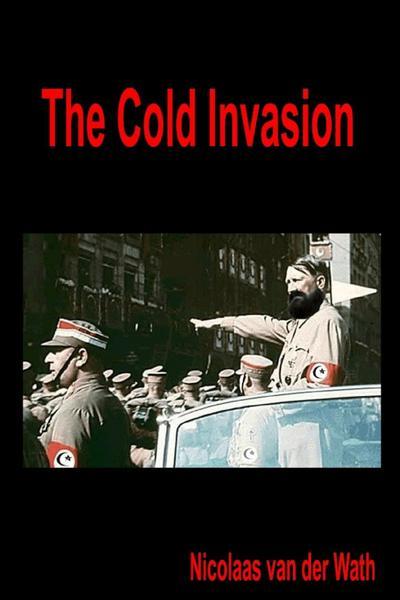 The Cold Invasion