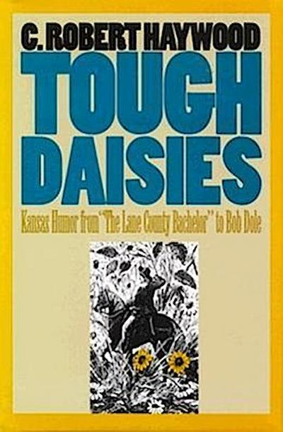Tough Daisies: Kansas Humor from