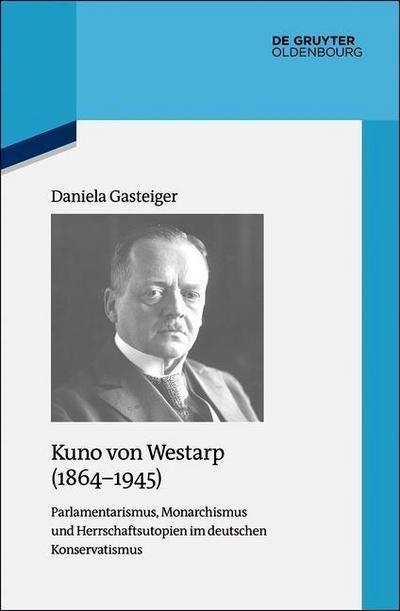 Kuno von Westarp (1864-1945)