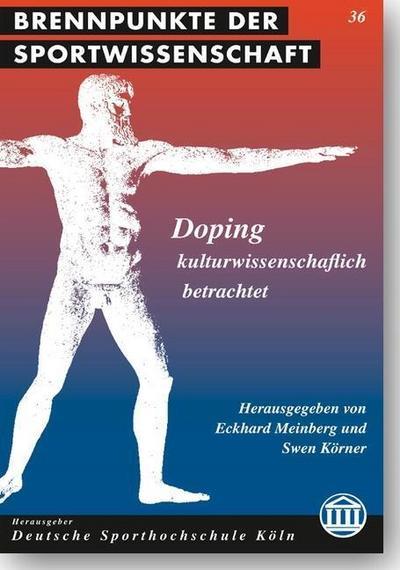 Doping - kulturwissenschaftlich betrachtet