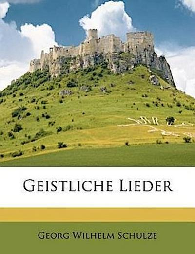 Geistliche Lieder, Vierte Auflage