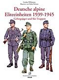 Deutsche alpine Eliteeinheiten 1939-1945