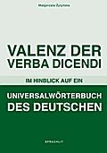 Valenz der Verba Dicendi im Hinblick auf ein Universalwörterbuch des Deutschen