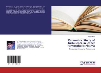 Parametric Study of Turbulence in Upper Atmospheric Plasma