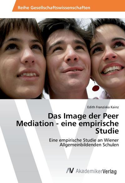 Das Image der Peer Mediation - eine empirische Studie