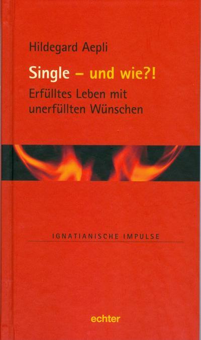 Single und wie?!
