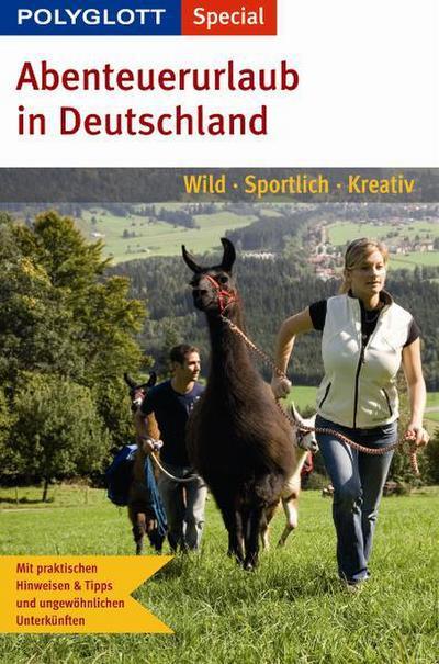 Abenteuerurlaub in Deutschland