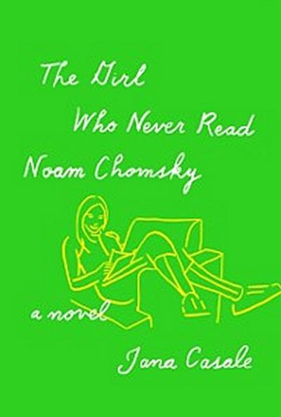 Girl Who Never Read Noam Chomsky