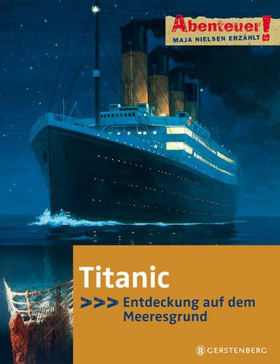 Titanic; Abenteuer!   ; Abenteuer! ; Ill. v. Krumbeck, Magdalene; Deutsch; , durchgehend farbig -