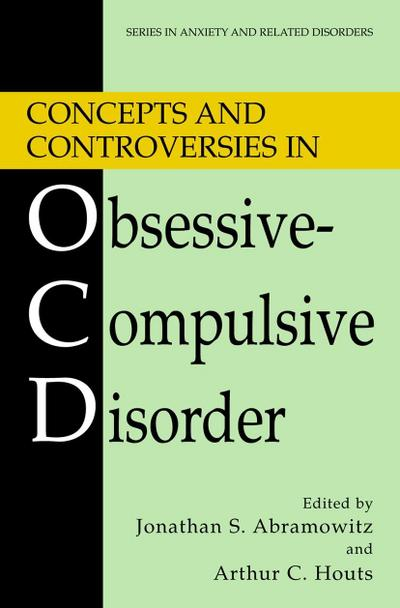 Concepts and Controversies in Obsessive-Compulsive Disorder