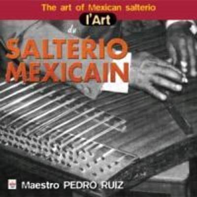 The Art Of.-Das Mexikanische Salterio