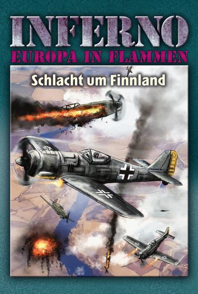 Inferno - Europa in Flammen, Band 7: Schlacht um Finnland