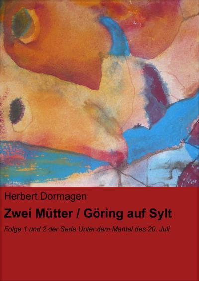 Zwei Mütter / Göring auf Sylt