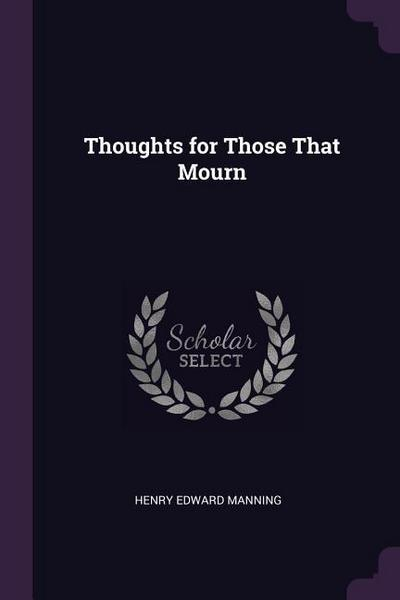 Thoughts for Those That Mourn