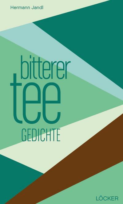 bitterer tee: Gedichte edition pen Bd. 4