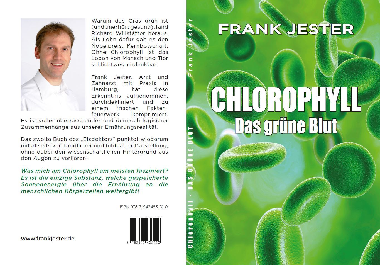 """""Chlorophyll. Das grüne Blut"""", Frank Jester"