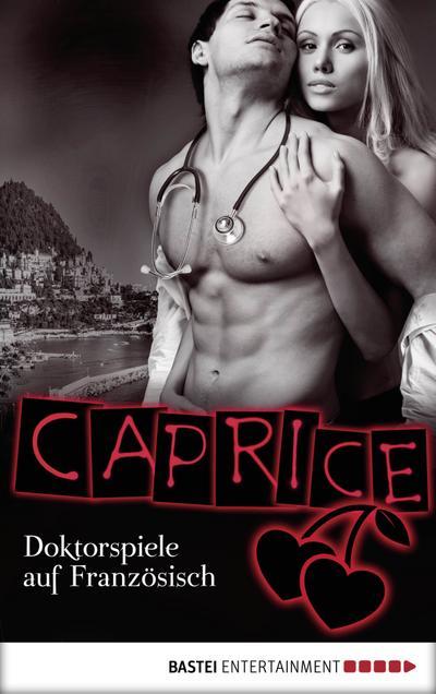 Doktorspiele auf Französisch - Caprice