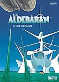 Aldebaran 05. Die Kreatur