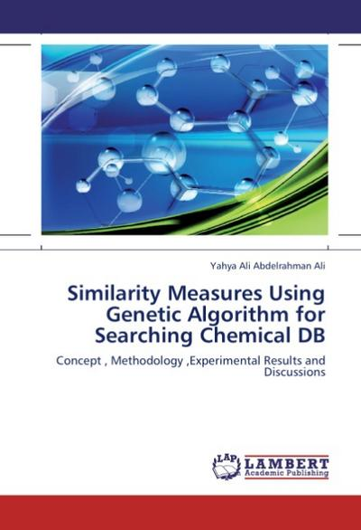 Similarity Measures Using Genetic Algorithm for Searching Chemical DB