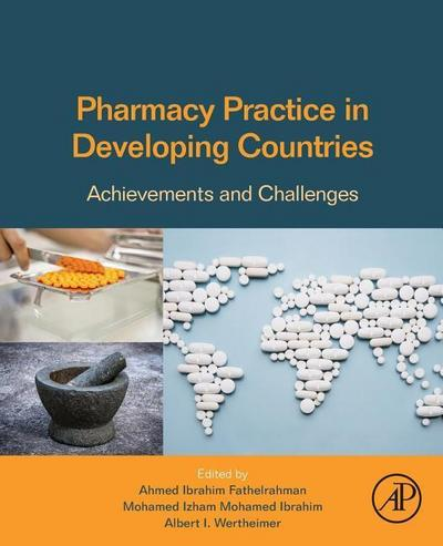 Pharmacy Practice in Developing Countries: Achievements and Challenges