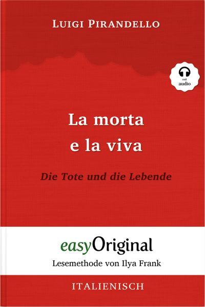 La morta e la viva / Die Tote und die Lebende (mit Audio)