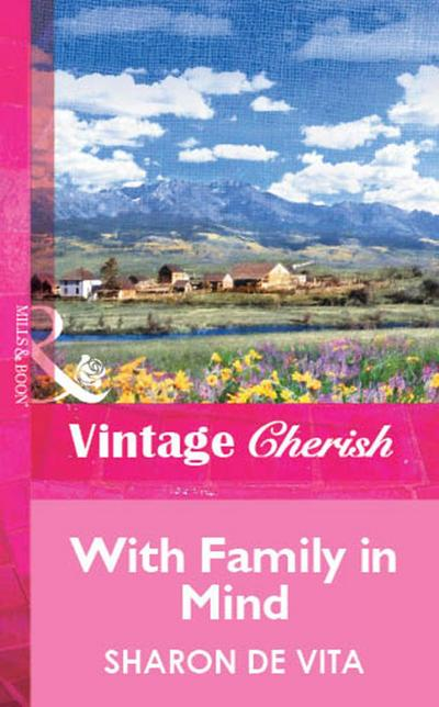 With Family In Mind (Mills & Boon Vintage Cherish)