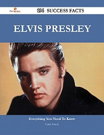 Elvis Presley 194 Success Facts - Everything you need to know about Elvis Presley