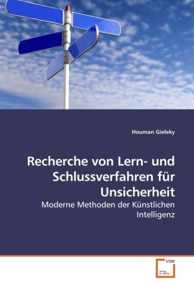 Recherche von Lern- und Schlussverfahren für Unsicherheit