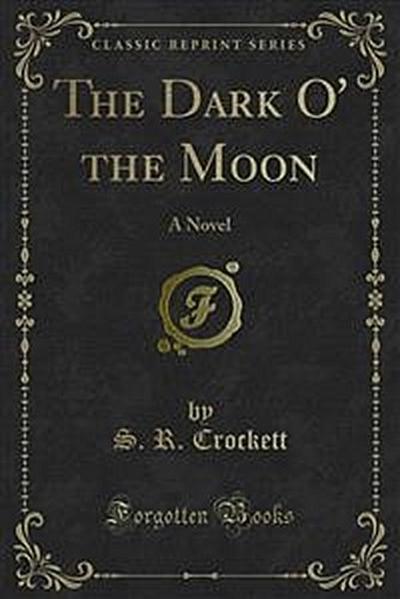 The Dark O' the Moon