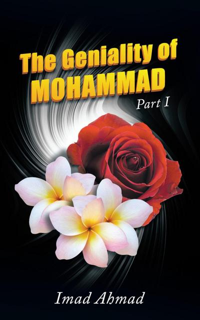 The Geniality of Mohammad