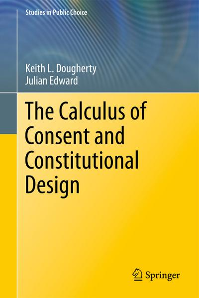 The Calculus of Consent and Constitutional Design