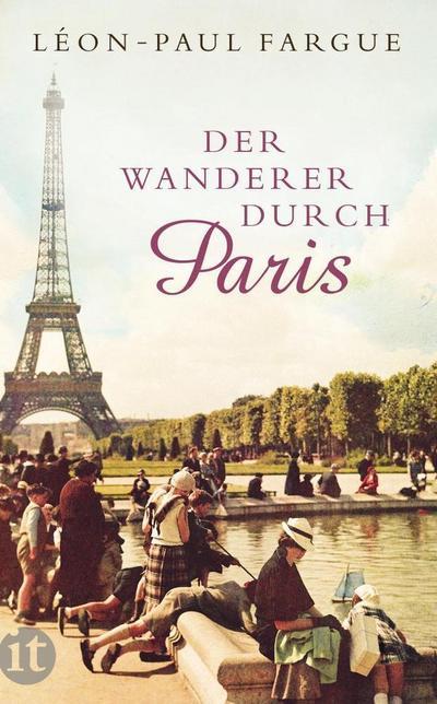 Der Wanderer durch Paris (insel taschenbuch)