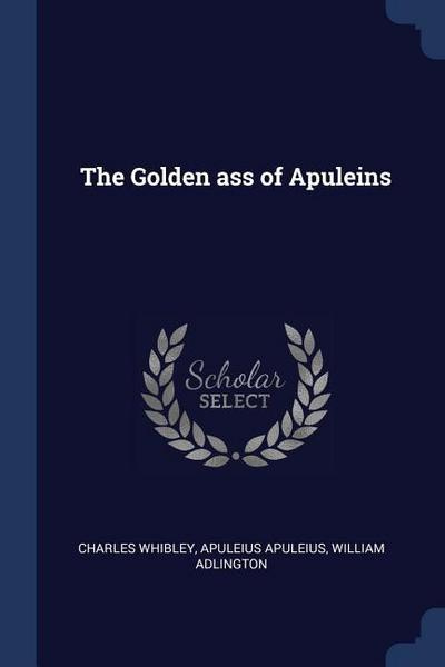 The Golden Ass of Apuleins