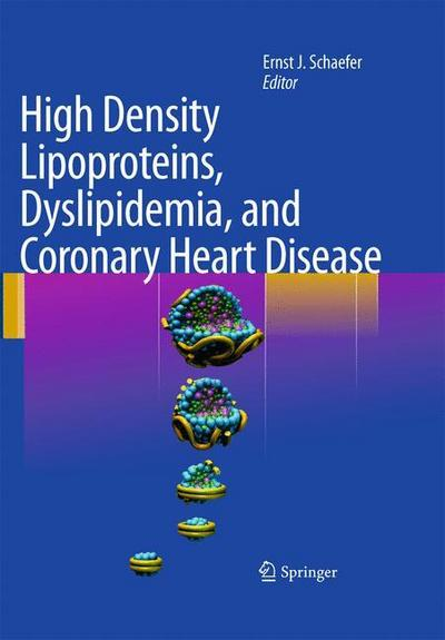 High Density Lipoproteins, Dyslipidemia, and Coronary Heart Disease